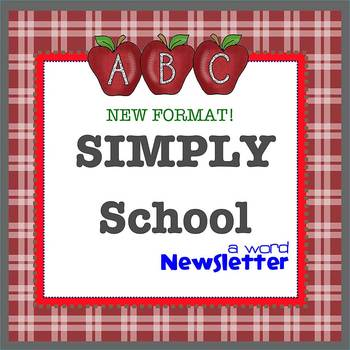 SIMPLY SCHOOL *NEW FORMAT* - Newsletter Template WORD