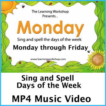 SING AND SPELL DAYS OF THE WEEK MONDAY VIDEO