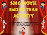 SING MOVIE GUIDE, END OF YEAR/LAST DAY OF SCHOOL ACTIVITY