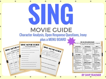 SING Movie Guide- Menu Board, Character Analysis, Irony, and Comprehension