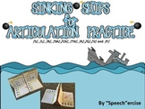 SINKING SHIPS for ARTICULATION PRACTICE: s, l, r, th, sh, ch, k, g, f, and v