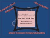 SIOP Metric Weight Measurement Fourth Grade Lesson Plan