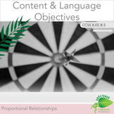Content and Language Objectives: Analyze and Compare Proportional Relationships