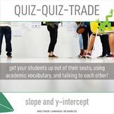 ELL/ESL Math:Quiz-Quiz-Trade Activity-Identify Slope and y
