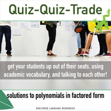 Sheltered Instruction Quiz-Quiz-Trade Solve Polynomials in Factored Form