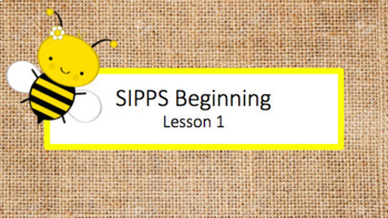 SIPPS Beginning Lessons 1-30 Presentations
