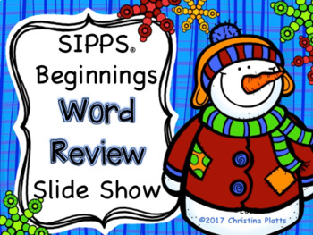 SIPPS Beginnings Words Winter Review