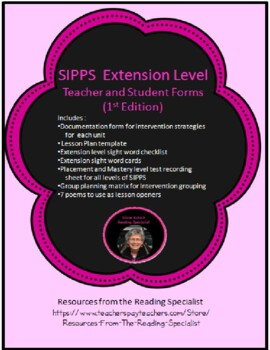 SIPPS Extension Teacher Forms and More 2