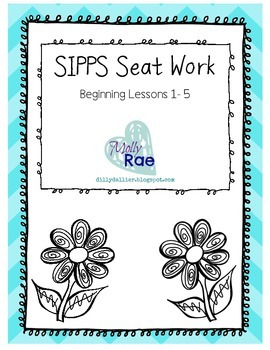 SIPPS Sight Word Seat Work; Beginning Lessons 1-5