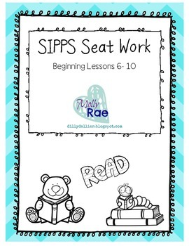 SIPPS Sight Word Seat Work; Beginning Lessons 6- 10