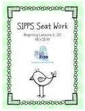 SIPPS Sight Word Seat Work Beginning Lessons 1 -20 REVIEW