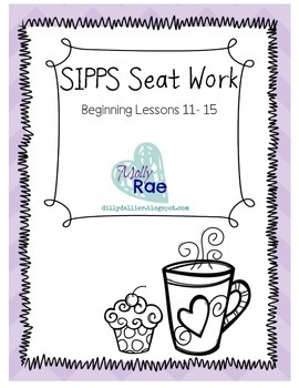 SIPPS Sight Word Seat Work; Beginning Lessons 11-15