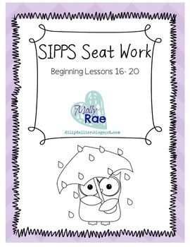 SIPPS Sight Word Seat Work Beginning Lessons 16- 20