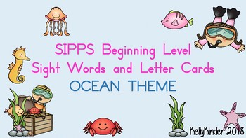 SIPPS Sight Word and Letter Cards:  Beginning Lessons 1-55, OCEAN THEME