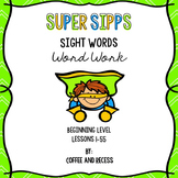 SIPPS Sight Words Word Work: Beginning Lessons 1-55
