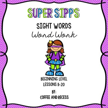 SIPPS Sight Words Word Work: Beginning Lessons 11-20