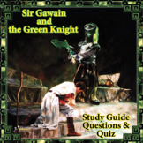 SIR GAWAIN AND THE GREEN KNIGHT STUDY GUIDE, QUESTIONS & QUIZ