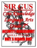 SIR GUS Skills Strand Unit 5 Reader Activity/Assessment 85