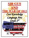 SIR GUS & THE WAR OF 1812! Skills Strand Units 5 & 6 Activ