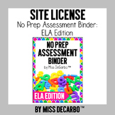 SITE LICENSE No Prep Assessment Binder ELA Edition