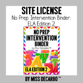 SITE LICENSE No Prep Intervention Binder ELA Edition 2