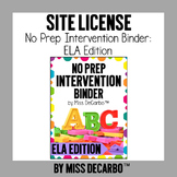 SITE LICENSE No Prep Intervention Binder ELA Edition