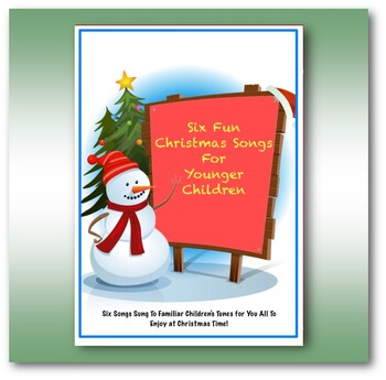 SIX CHRISTMAS SONGS FOR YOUNGER CHILDREN