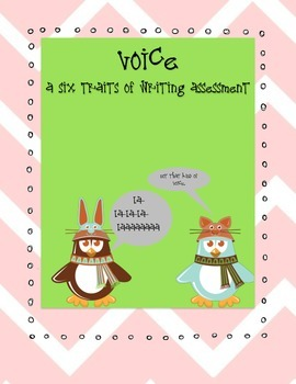 SIX TRAITS OF WRITING ASSESSMENT FIVE - VOICE (grade 3)