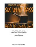 SIX WHO PASS WHILE THE LENTILS BOIL, a new revised full-le