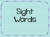 Sight Word Powerpoint!