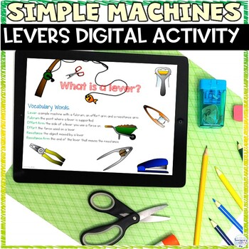 Simple Machines Levers Digital Notebook Google Classroom Activity