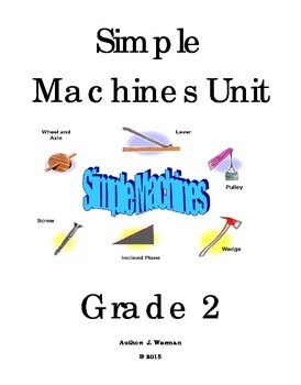 Simple Machines Unit - Grade 2