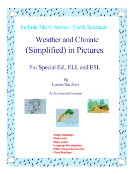 Weather and Climate (Simplified)  in Pictures for Special Ed., ELL and ESL