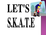 S.K.A.T.E. Method to Problem Solving