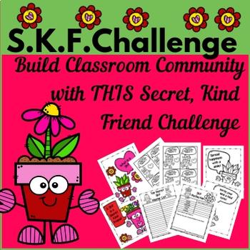 SKF Challenge: Secret Kind Friend///Building Classroom Community