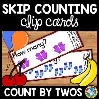 SKIP COUNTING BY 2 ACTIVITY CLIP CARDS