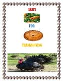 SKITS FOR THANKSGIVING