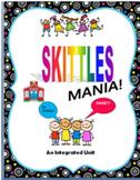 SKITTLES MANIA! Math & MORE! Back to School FUN! Curriculu