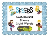 SKateboard Theme Sight Words