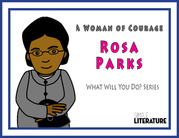 """SL - A Woman of Courage: Rosa Parks - """"What Will You Do?"""" Series"""