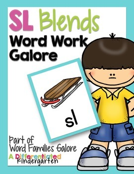SL Blends Word Work Galore-Differentiated and Aligned Acti