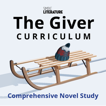 SL Book Unit: The Giver Curriculum