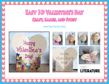 "SL - Easy 3D Valentine's Day Craft, Games, and Story - ""What Will You Do? Series"