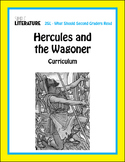 "SL Fable - ""Hercules and the Wagoner"" Comprehensive Short Story Reading Unit"