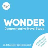 Wonder Comprehensive Novel Study & Character Education Uni