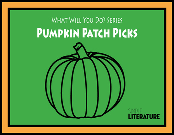 "SL - Pumpkin Patch Picks - Halloween - ""What Will You Do?"" Series"