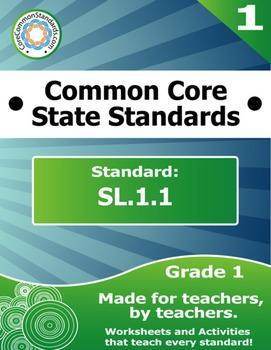 SL.1.1 First Grade Common Core Bundle - Worksheet, Activity, Poster, Assessment