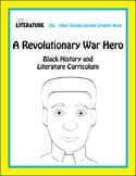 2SL - A Revolutionary War Hero - Black History and Literature Curriculum
