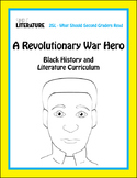 2SL - A Revolutionary War Hero - Black History & Literature Short Story & Lesson