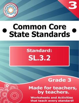 SL.3.2 Third Grade Common Core Bundle - Worksheet, Activity, Poster, Assessment